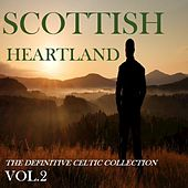 Scottish Heartland: The Definitive Celtic Collection, Vol. 2 by Various Artists
