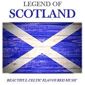 Legend of Scotland: Beautiful Celtic Flavoured Music by Various Artists