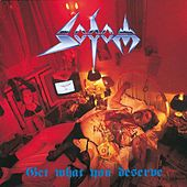 Get What You Deserve by Sodom