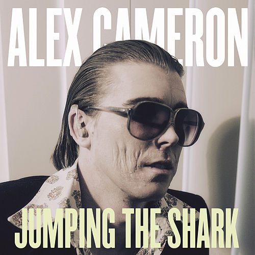 The Comeback by Alex Cameron