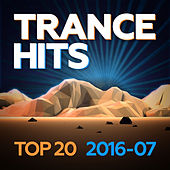 Trance Hits Top 20 - 2016-07 de Various Artists