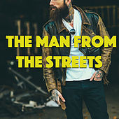 The Man From The Streets von Various Artists
