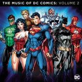 The Music of DC Comics: Volume 2 de Various Artists