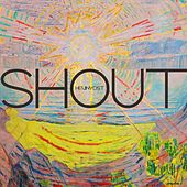 Shout by Kevin Yost