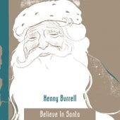 Believe In Santa von Kenny Burrell