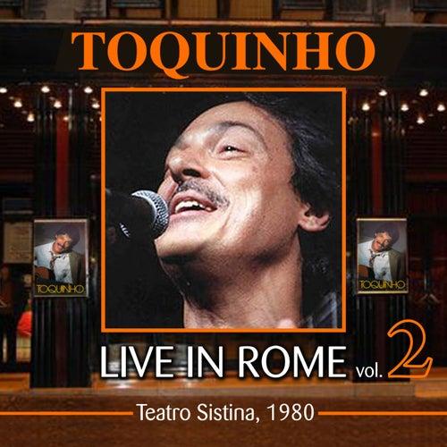 Live in Rome, Vol. 2 (Teatro Sistina 1980) by Toquinho