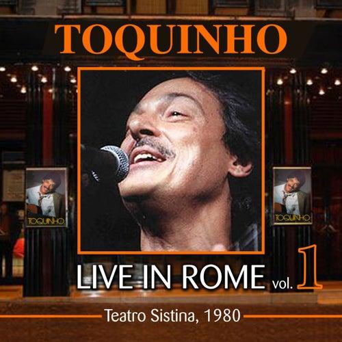 Live in Rome, Vol.1 (Teatro Sistina 1980) by Toquinho