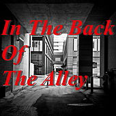 In The Back Of The Alley by Various Artists