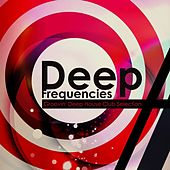 Deep Frequencies: Groovin' Deep House Club Selection by Various Artists