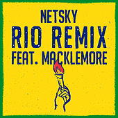 Rio (Remix) by Netsky