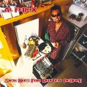 Sick Hits For Rotten People de Al Ferox