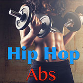 Hip Hop Abs by Various Artists