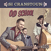 Old School by Si Cranstoun