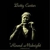 'Round Midnight (Remastered 2016) von Betty Carter