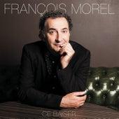 Ce baiser de François Morel