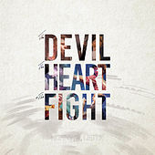 The Devil, The Heart & The Fight by Skinny Lister