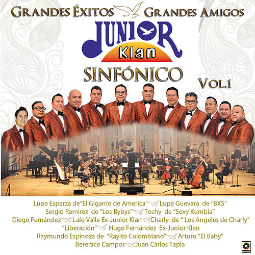 Grandes Éxitos Grandes Amigos Sinfónico, Vol. 1 by Junior Klan