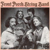 Front Porch String Band by Front Porch String Band