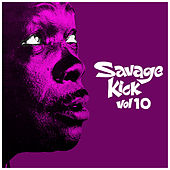 Savage Kick Vol.10, Early Back R&B Hipshakers by Various Artists