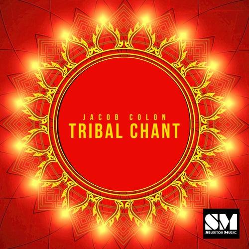 Tribal Chant by Jacob Colon