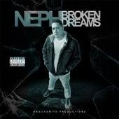 Broken Dreams von Neph