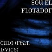 Culo (feat. D Vice) by Sou El Flotador