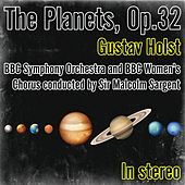 Gustav Holst: The Planets, Op.32 (Conducted by Sir Malcolm Sargent) de Sir Malcolm Sargent