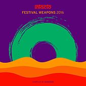 Intacto Festival Weapons 2016 - Compiled by Shinedoe by Various Artists