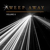 Sweep Away, Vol. 6 by Various Artists