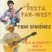 Festa Far-West: Folk & Country Per a la Mainada de Toni Giménez