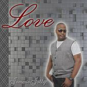 Love by Jammie Jolly