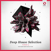 Armada Deep House Selection, Vol. 4 (The Finest Deep House Tunes) von Various Artists