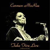 Take Five Live (Remastered 2016) by Carmen McRae