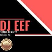 Simple and Deep (Extended Mix) de DJ Eef