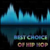 Best Choice Of Hip Hop von Various Artists