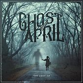 The Lost - EP by Ghost of April