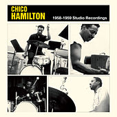 1958-1959 Studio Recordings by Chico Hamilton