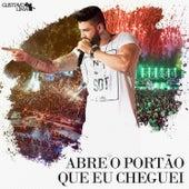 Abre o Portão Que Eu Cheguei (Ao Vivo) - Single de Gusttavo Lima