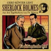 Ein verhängnisvoller Brief (Sherlock Holmes: Aus den Tagebüchern von Dr. Watson) von Sherlock Holmes