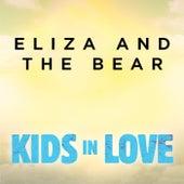 Kids In Love von Eliza and the Bear