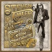 We're All Somebody From Somewhere von Steven Tyler