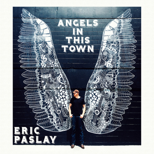 Angels In This Town de Eric Paslay