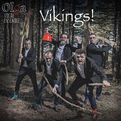 Vikings! by Olga Vocal Ensemble