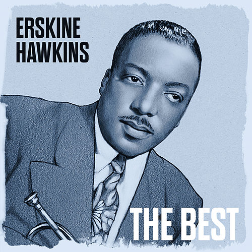 The Best by Erskine Hawkins