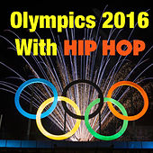 Olympics 2016 With Hip Hop de Various Artists