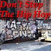 Don't Stop The Hip Hop by Various Artists