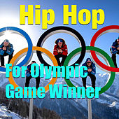 Hip Hop For Olympic Game Winner von Various Artists