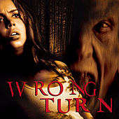 Wrong Turn (Soundtrack from the Motion Picture) de Various Artists