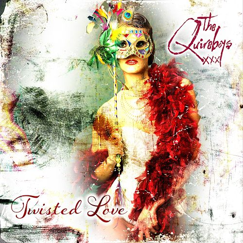 Twisted Love EP by Quireboys