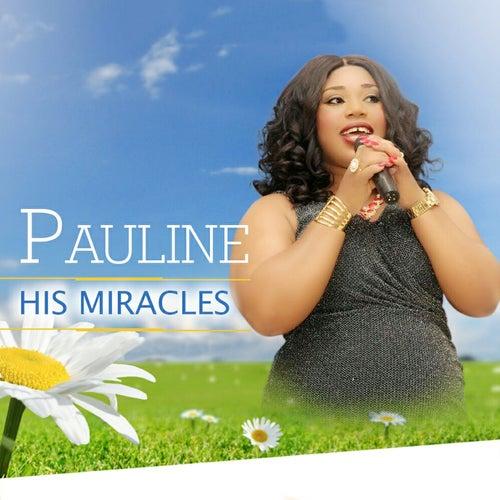 His Miracles de Pauline